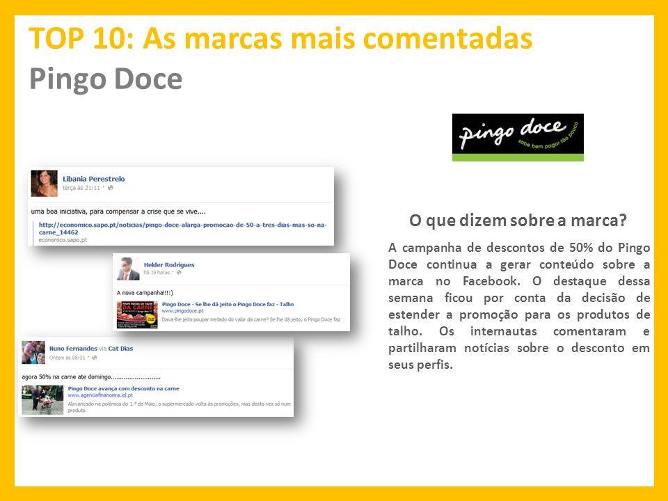 TOP 10: As marcas mais comentadas Pingo Doce O que dizem sobre a marca.