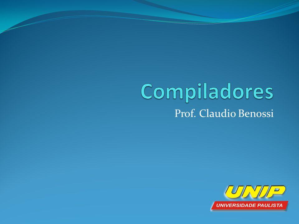 Objetivos  Introdução à construção de compiladores  Noções Básicas de Compiladores, Interpretadores e Analisadores.