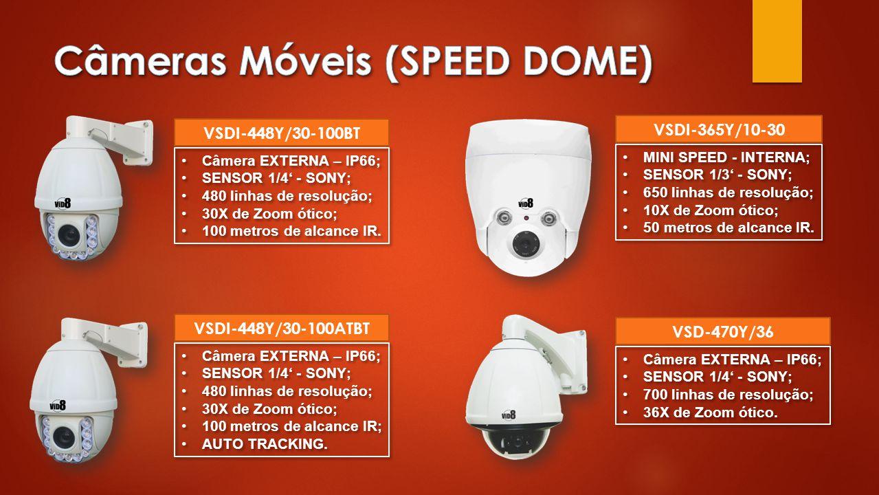 •Câmera EXTERNA – IP66; •SENSOR 1/4' - SONY; •480 linhas de resolução; •30X de Zoom ótico; •100 metros de alcance IR.