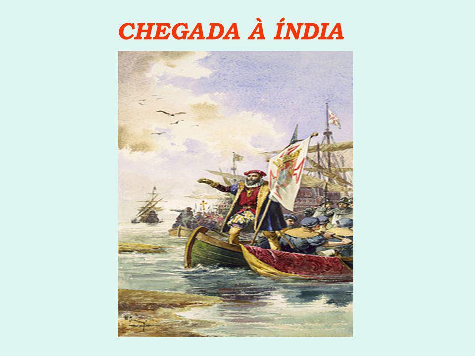 CHEGADA À ÍNDIA