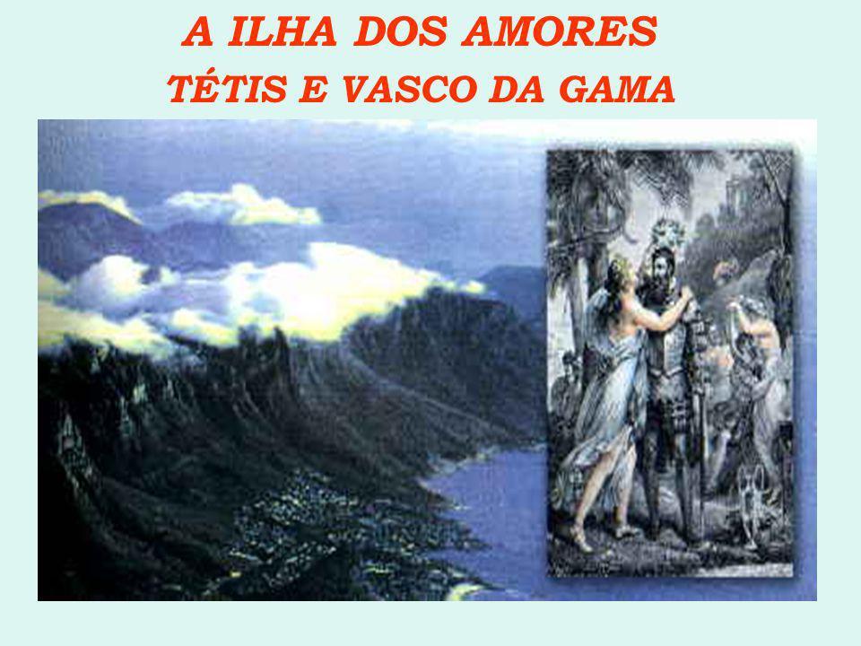 TÉTIS E VASCO DA GAMA