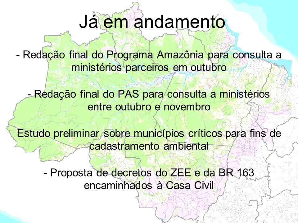 Já em andamento - Redação final do Programa Amazônia para consulta a ministérios parceiros em outubro - Redação final do PAS para consulta a ministéri