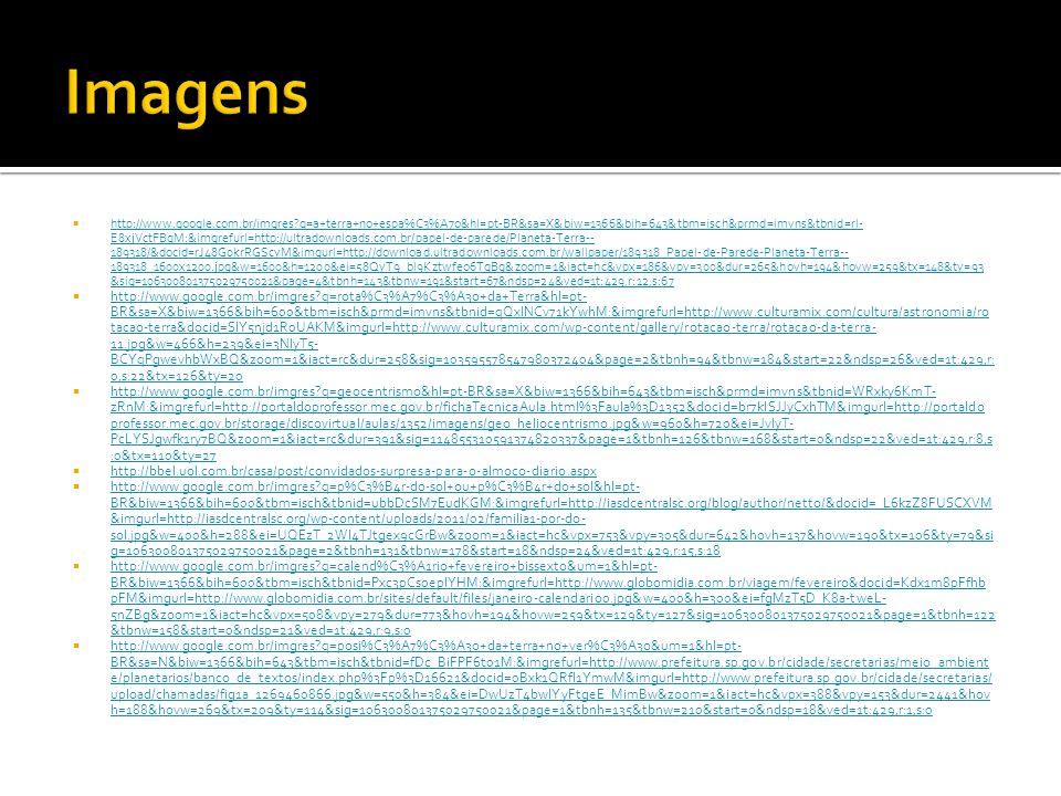  http://www.google.com.br/imgres?q=a+terra+no+espa%C3%A7o&hl=pt-BR&sa=X&biw=1366&bih=643&tbm=isch&prmd=imvns&tbnid=rl- E8xjVctFBqM:&imgrefurl=http://