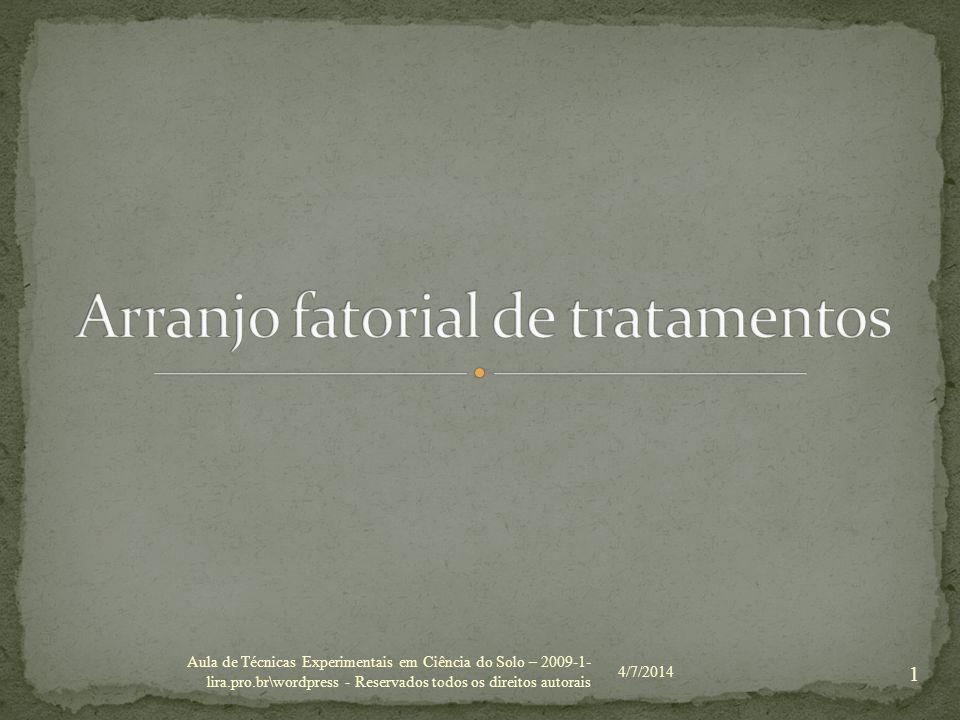 4/7/2014 1 Aula de Técnicas Experimentais em Ciência do Solo – 2009-1- lira.pro.br\wordpress - Reservados todos os direitos autorais