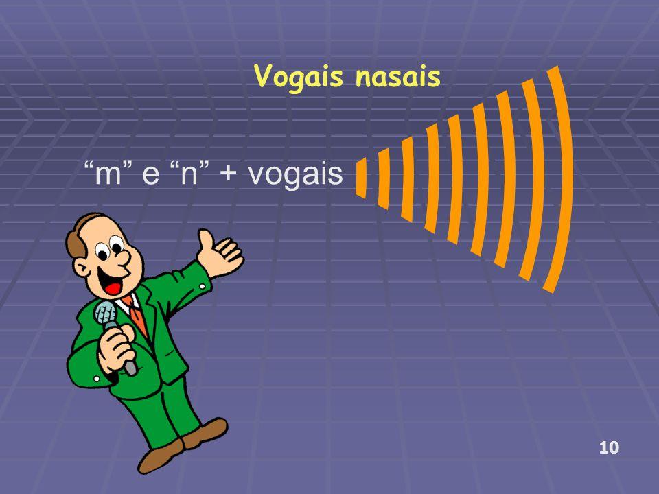 """Vogais nasais """"m"""" e """"n"""" + vogais 10"""