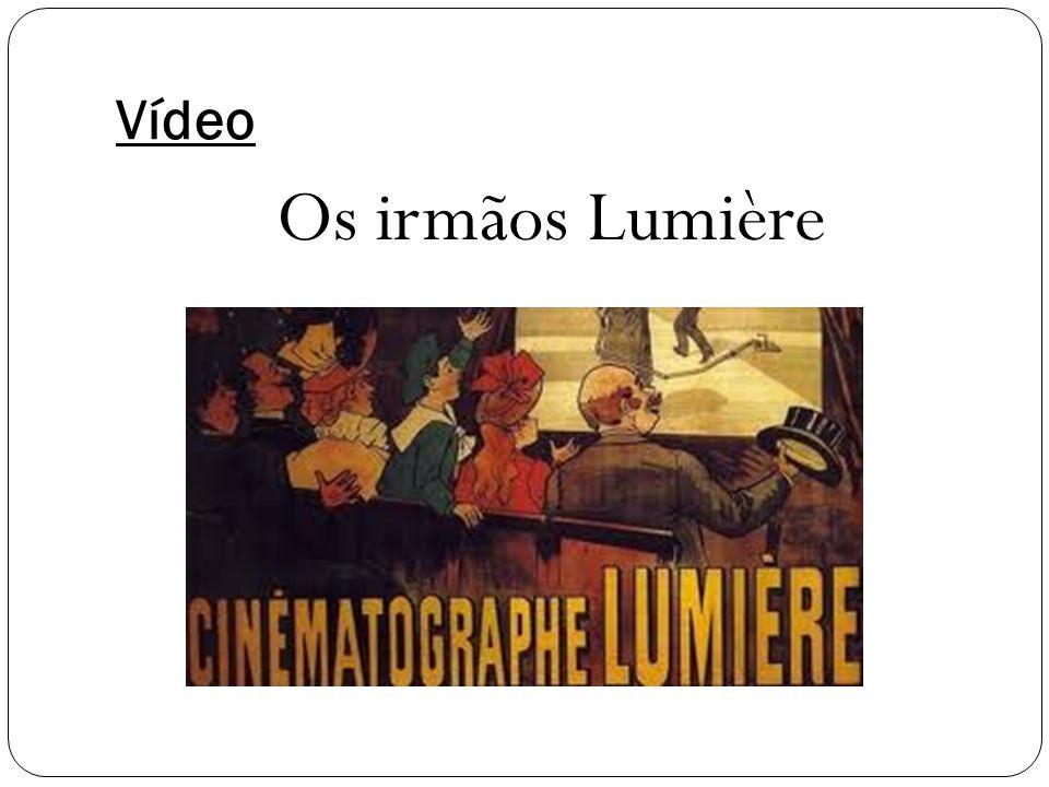 Vídeo Os irmãos Lumière