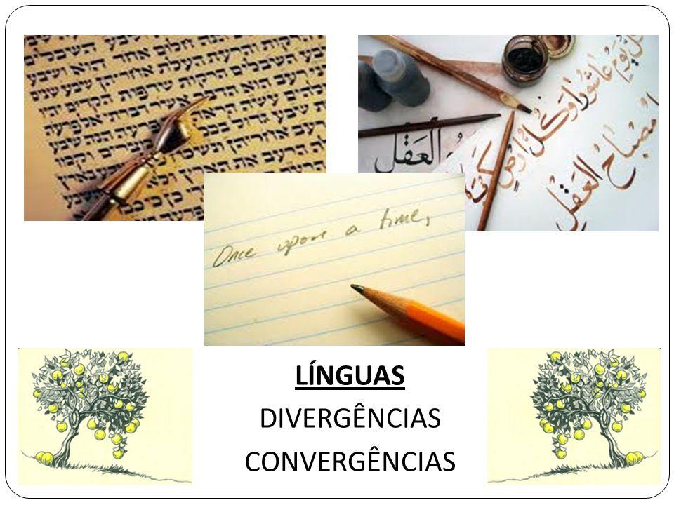 LÍNGUAS DIVERGÊNCIAS CONVERGÊNCIAS