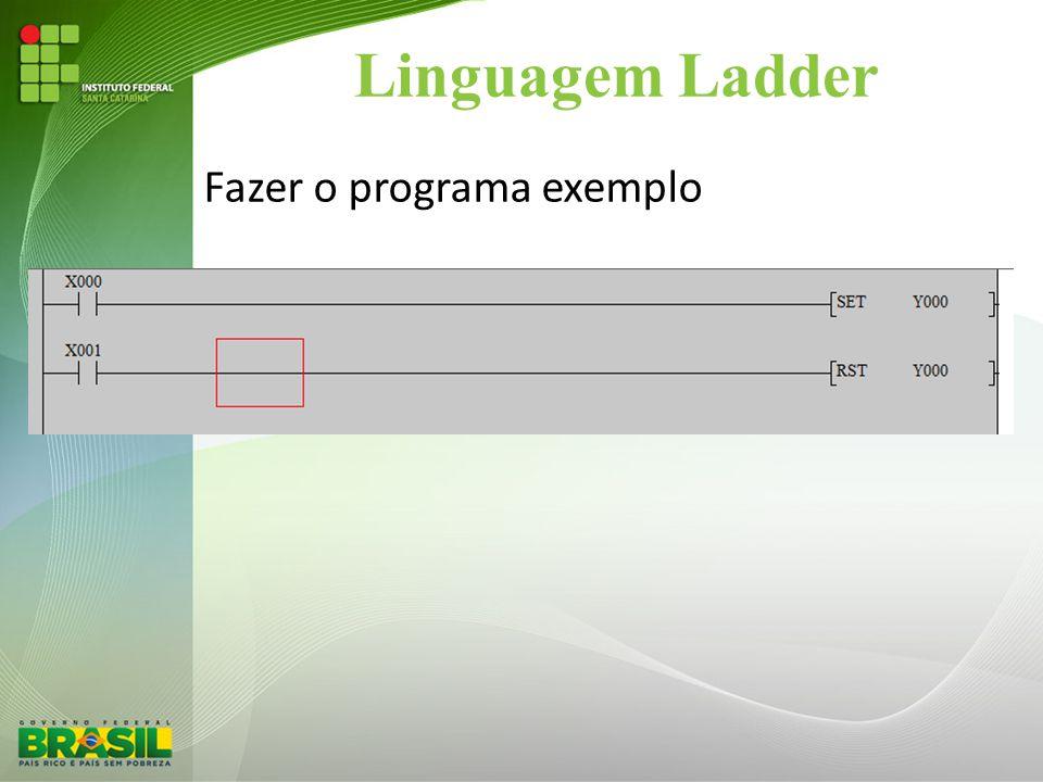 Linguagem Ladder Fazer o programa exemplo