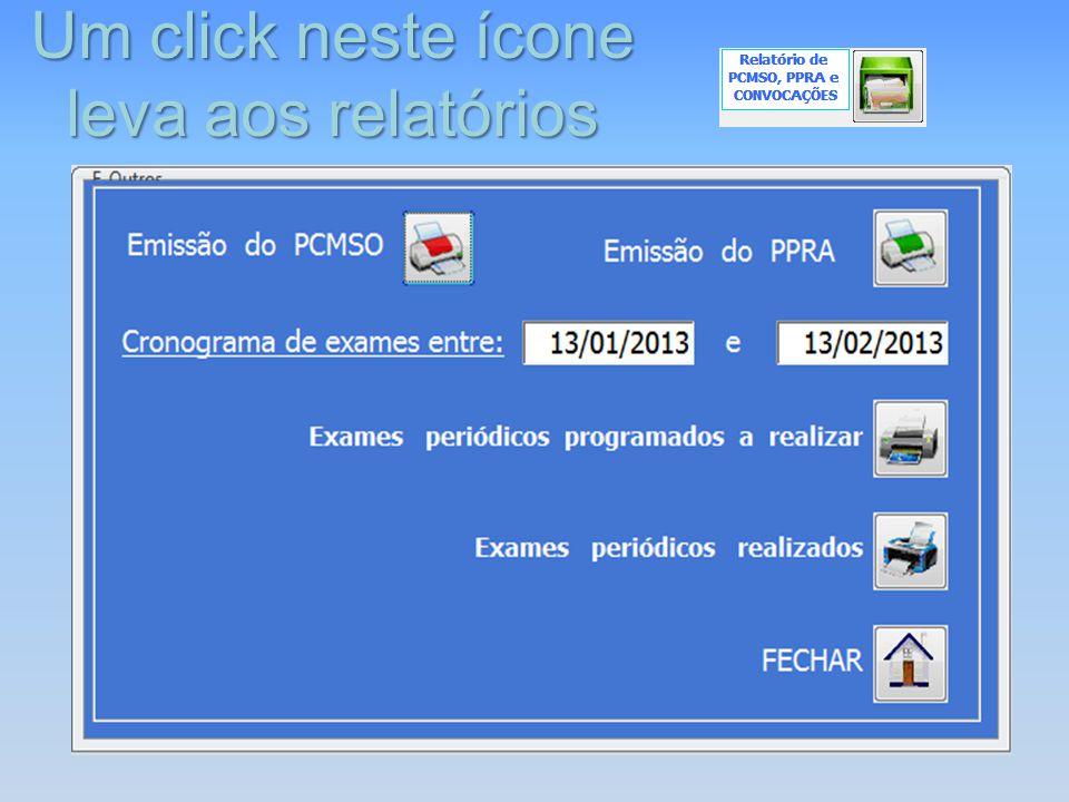 Um click neste ícone leva aos relatórios