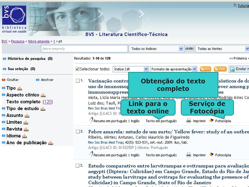 Obtenção do texto completo Link para o texto online Serviço de Fotocópia