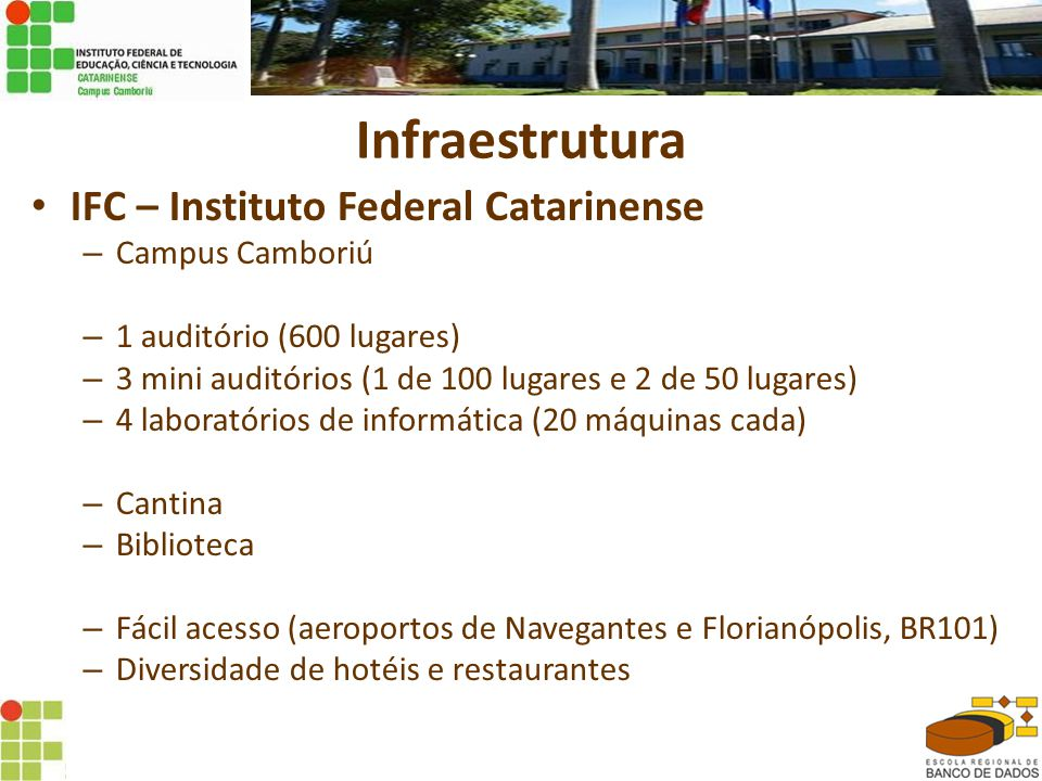 Infraestrutura • Equipe de trabalho inicial: – Coordenação geral: • Prof.