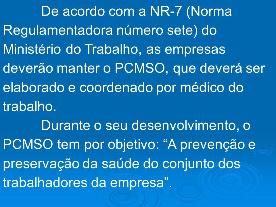 PCMSO – PROGRAMA DE CONTROLE MÉDICO DE SAÚDE OCUPACIONAL
