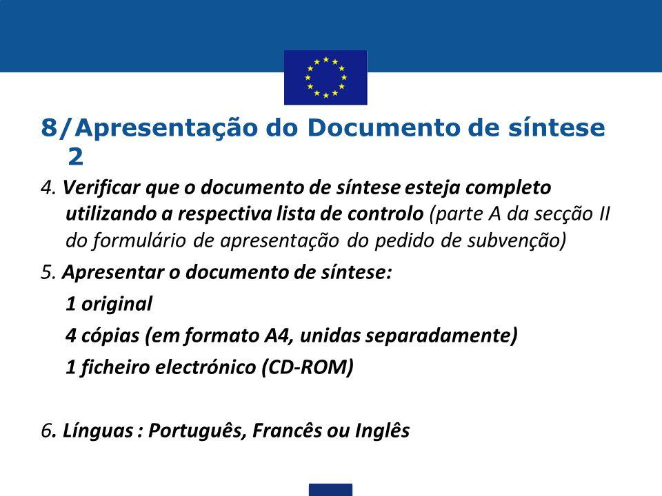 8/Apresentação do Documento de síntese 2 4. Verificar que o documento de síntese esteja completo utilizando a respectiva lista de controlo (parte A da