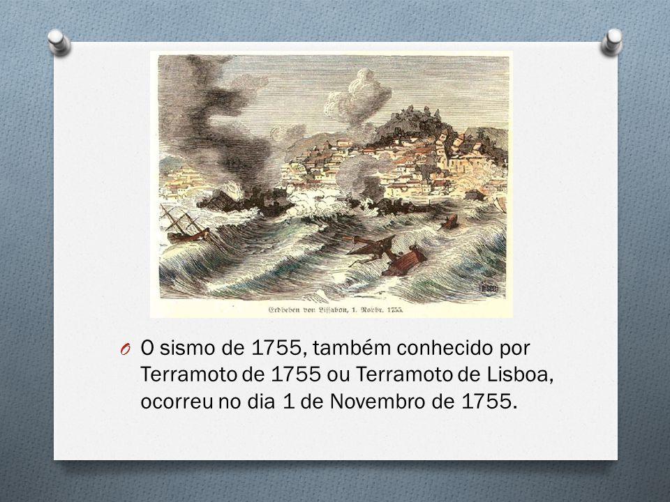 O O sismo de 1755, também conhecido por Terramoto de 1755 ou Terramoto de Lisboa, ocorreu no dia 1 de Novembro de 1755.
