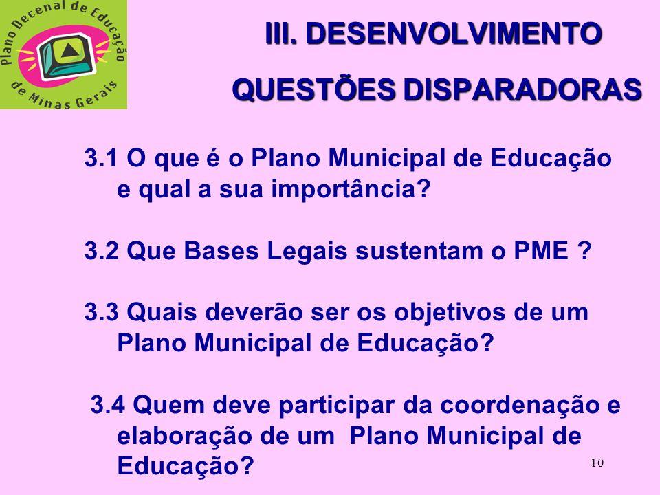 9 II. OBJETIVOS 2.1 Do Evento: subsidiar a construção dos PMEs em bases pactuadas. 2.2 Da Oficina:  Procurar demonstrar a importância da construção d