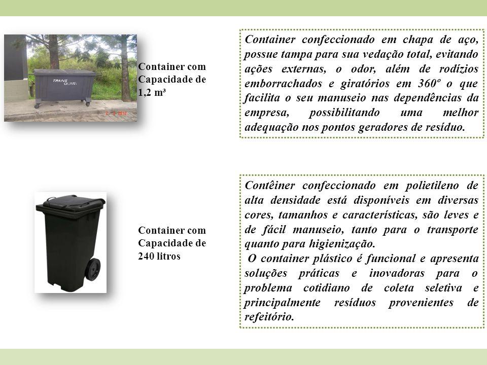 Container com Capacidade de 1,2 m³ Container confeccionado em chapa de aço, possue tampa para sua vedação total, evitando ações externas, o odor, além