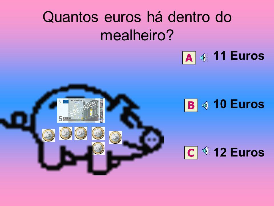 Com esta nota o que podes comprar? 11 Euros 9 Euros 15 Euros AB C