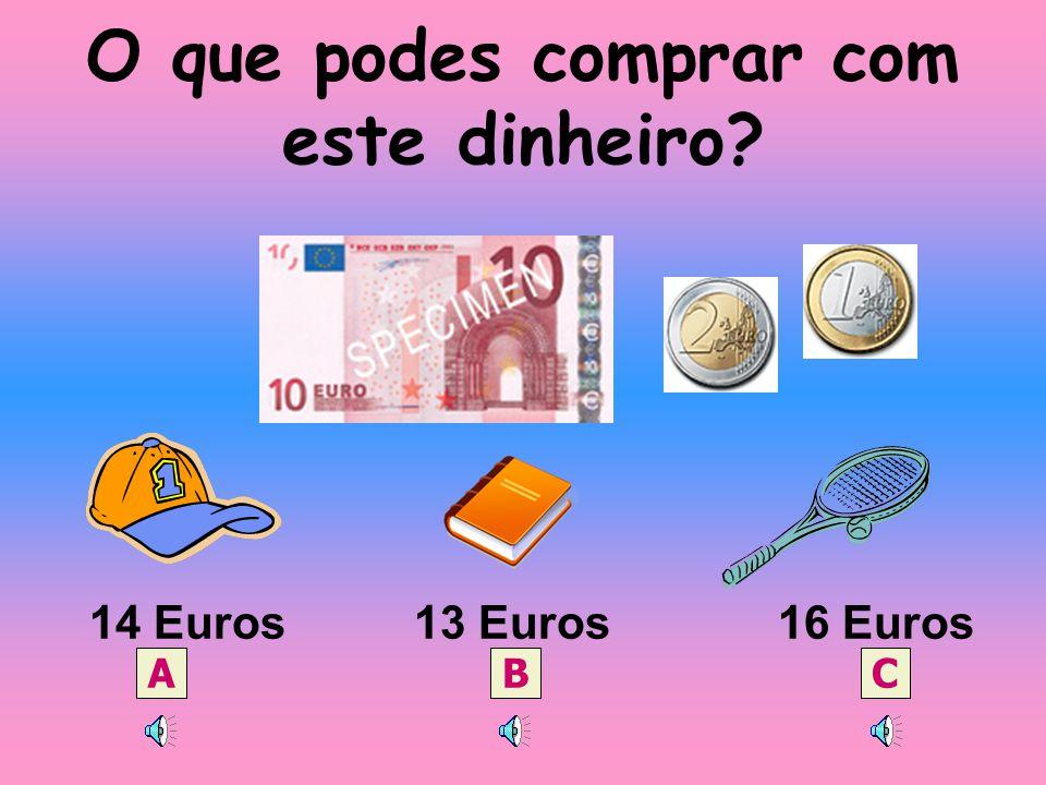 Quantas moedas de 2 cêntimos encontras? 8 moedas 6 moedas 7 moedas A B C