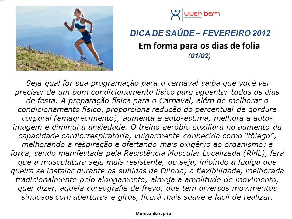 Respirar Bem Correr Melhor (08/02) Fonte: minhavida.com.br DICA DE SAÚDE – FEVEREIRO 2012 Você corre e fica sem respiração .