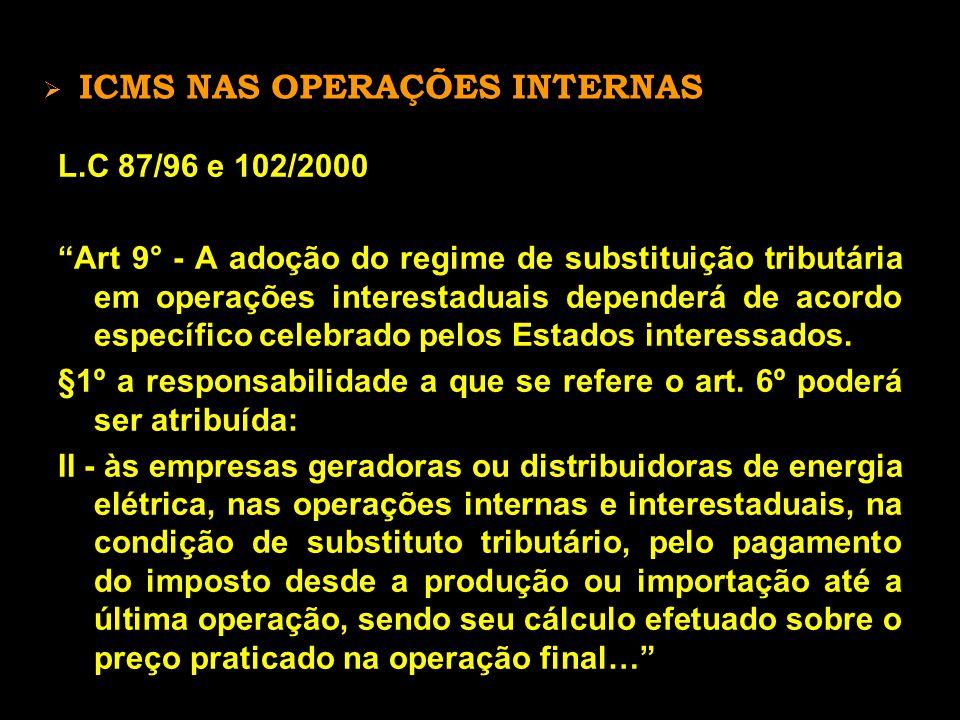  DEVE-SE INCLUIR O PIS E A COFINS, CONFORME SEGUINTE TABELA: PIS E COFINS – NT 115/05 - ANEEL