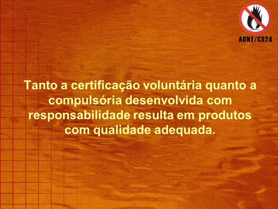 A certificação pode se dar no âmbito compulsório ou no voluntário.