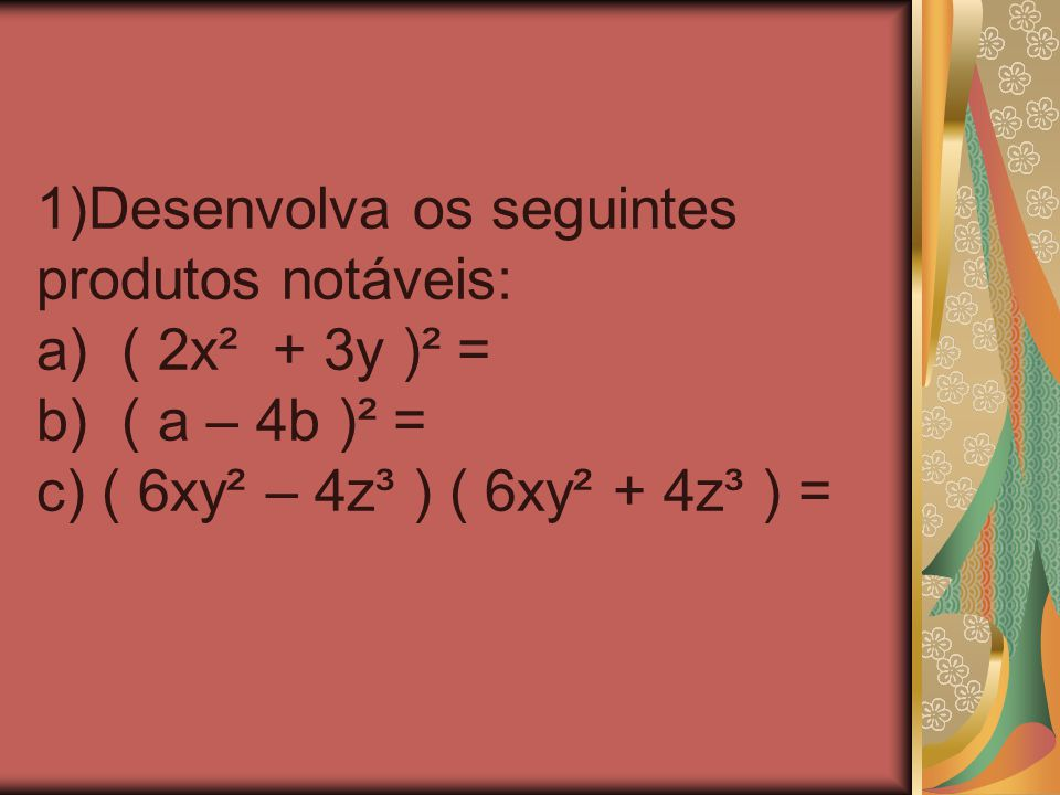 2) Complete com os termos que estão faltando: a)( x + 5 ) (......