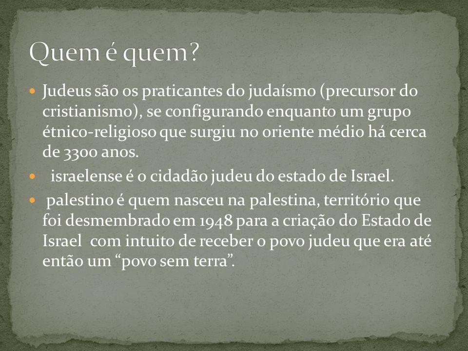  Judeus são os praticantes do judaísmo (precursor do cristianismo), se configurando enquanto um grupo étnico-religioso que surgiu no oriente médio há