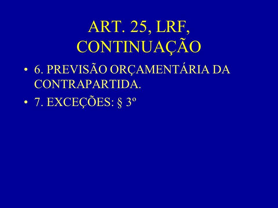 Do RGF (2) •IV - Chefe do Ministério Público, da União e dos Estados.