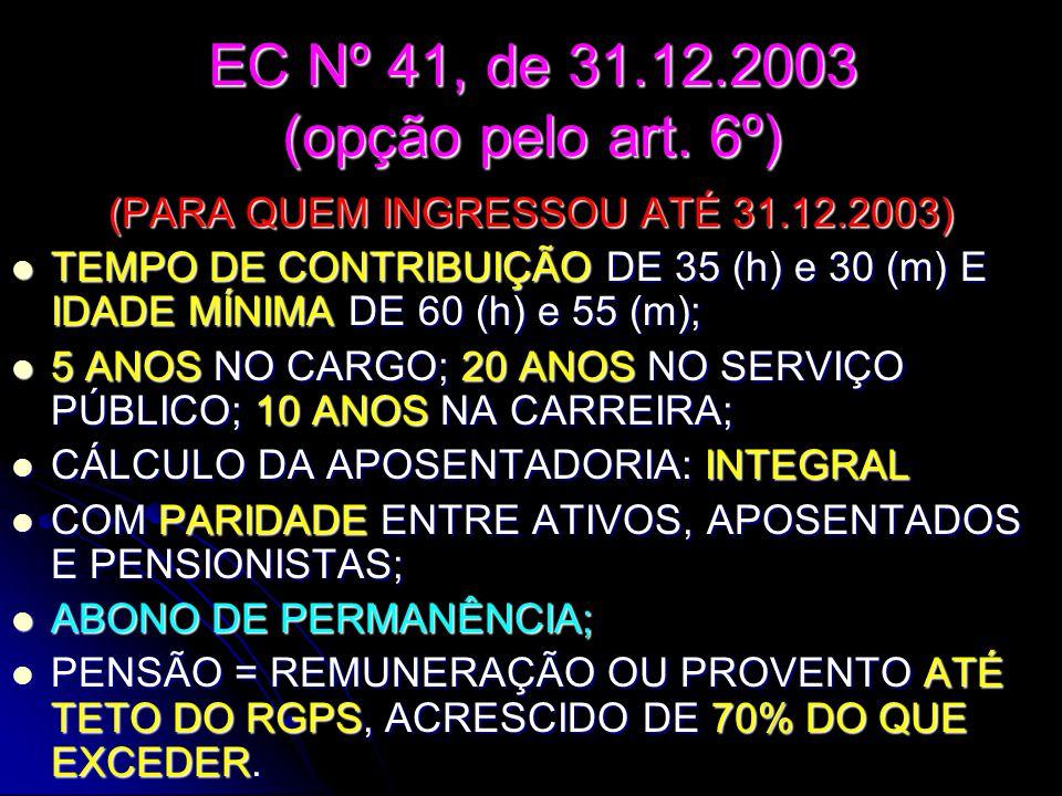 EC Nº 41, de 31.12.2003 (opção pelo art.