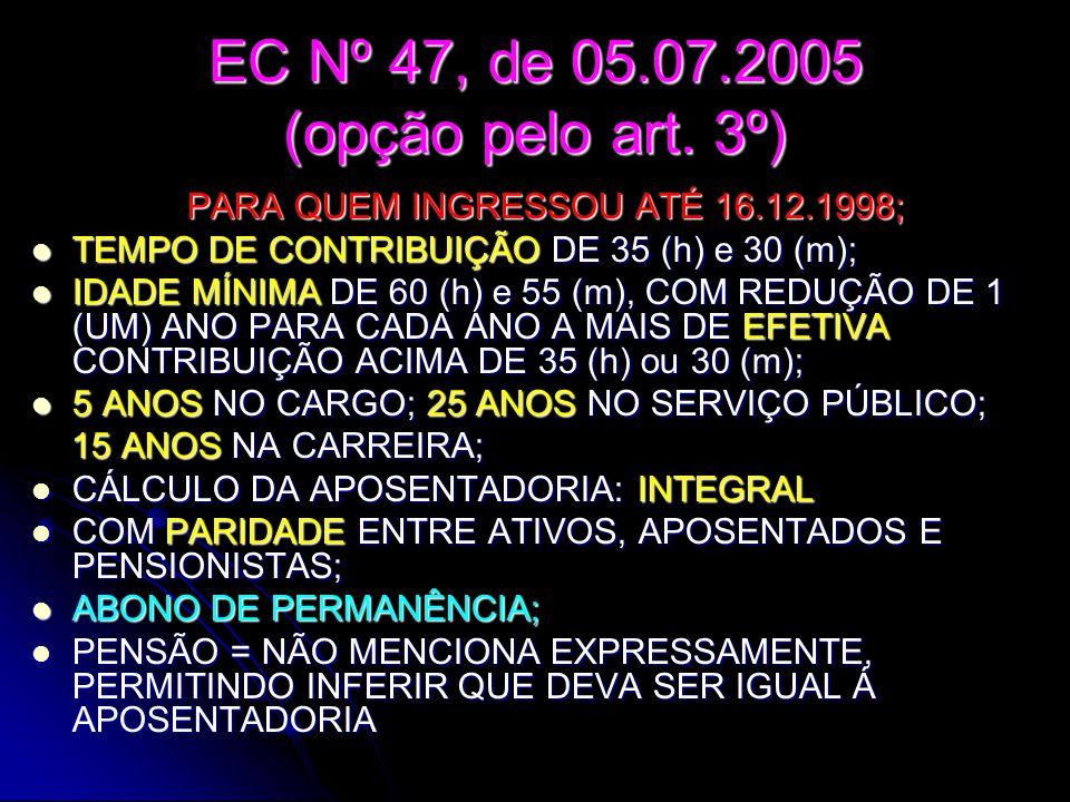 EC Nº 47, de 05.07.2005 (opção pelo art.