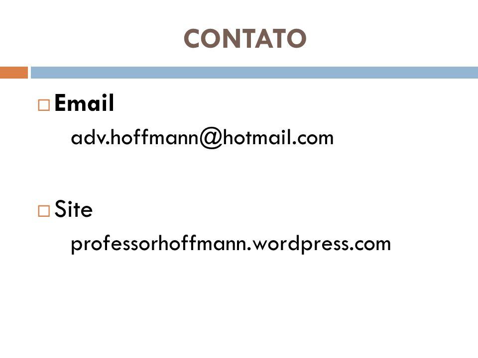 CONTATO  Email adv.hoffmann@hotmail.com  Site professorhoffmann.wordpress.com