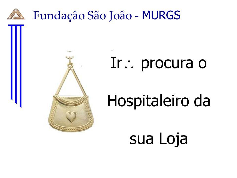 Fundação São João - MURGS A Loja recorre aos doadores do próprio quadro