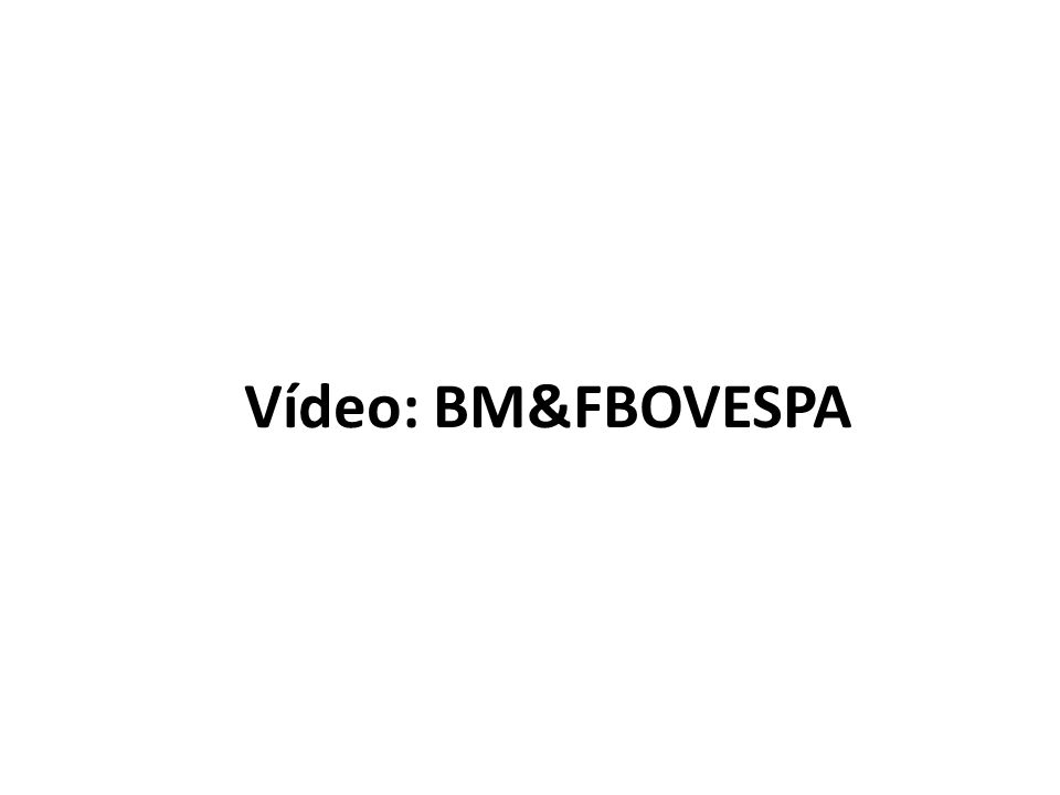 Vídeo: BM&FBOVESPA