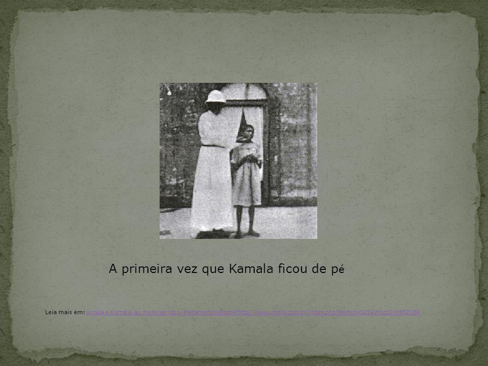 A primeira vez que Kamala ficou de p é Leia mais em: Amala e Kamala, as meninas-lobo -MetamorfoseDigital http://www.mdig.com.br/index.php?itemid=5252#