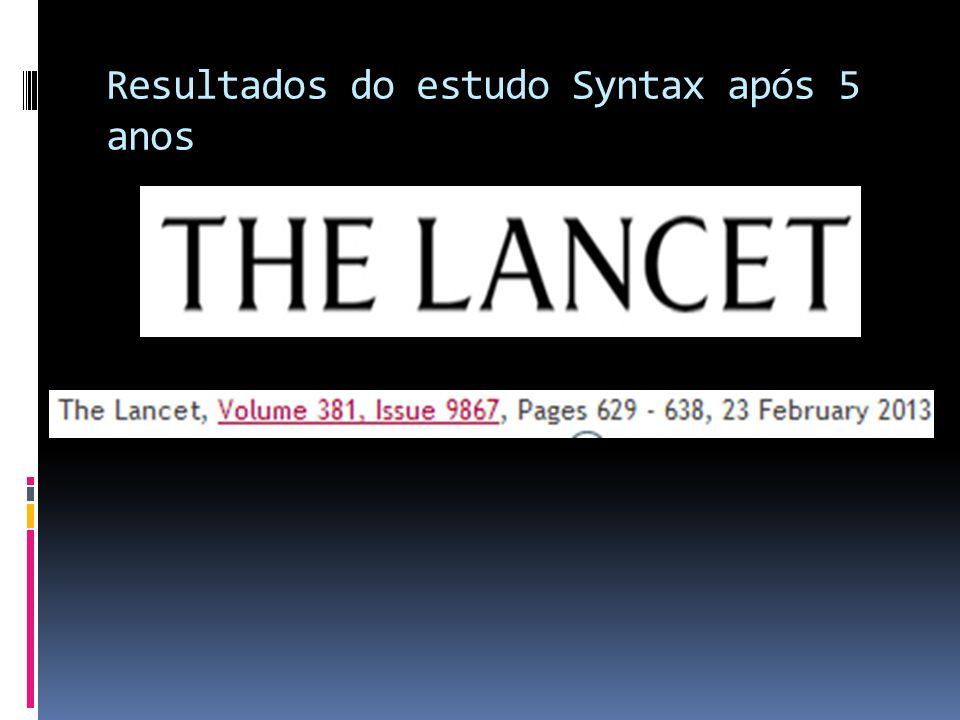 Resultados do estudo Syntax após 5 anos