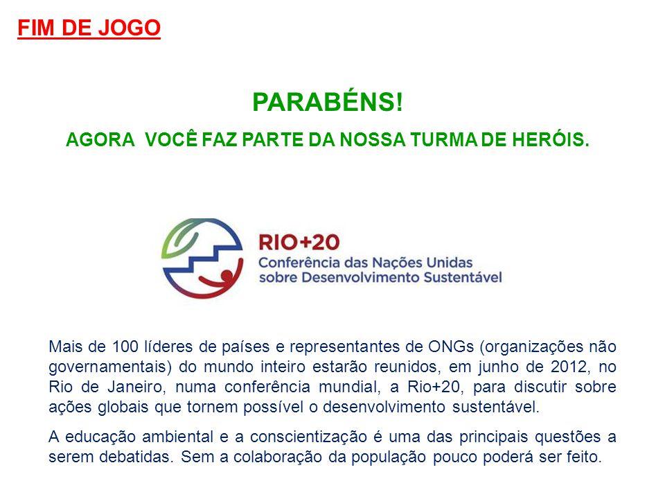 Mais de 100 líderes de países e representantes de ONGs (organizações não governamentais) do mundo inteiro estarão reunidos, em junho de 2012, no Rio d