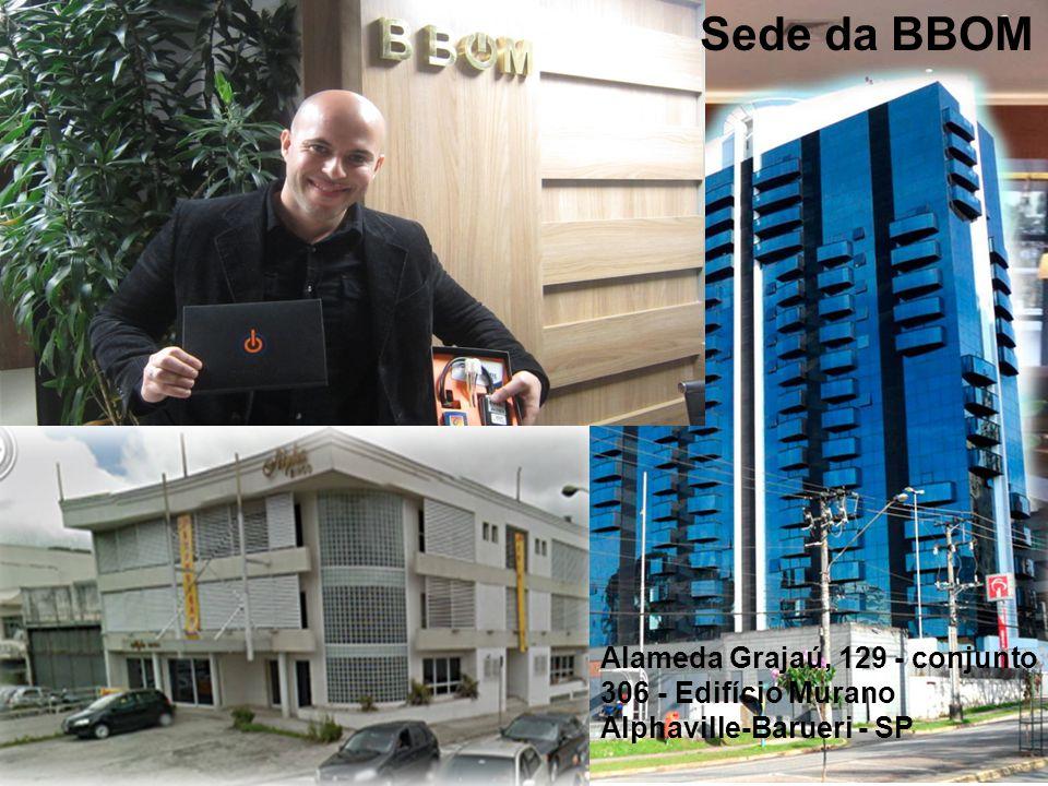 Alameda Grajaú, 129 - conjunto 306 - Edifício Murano Alphaville-Barueri - SP Sede da BBOM