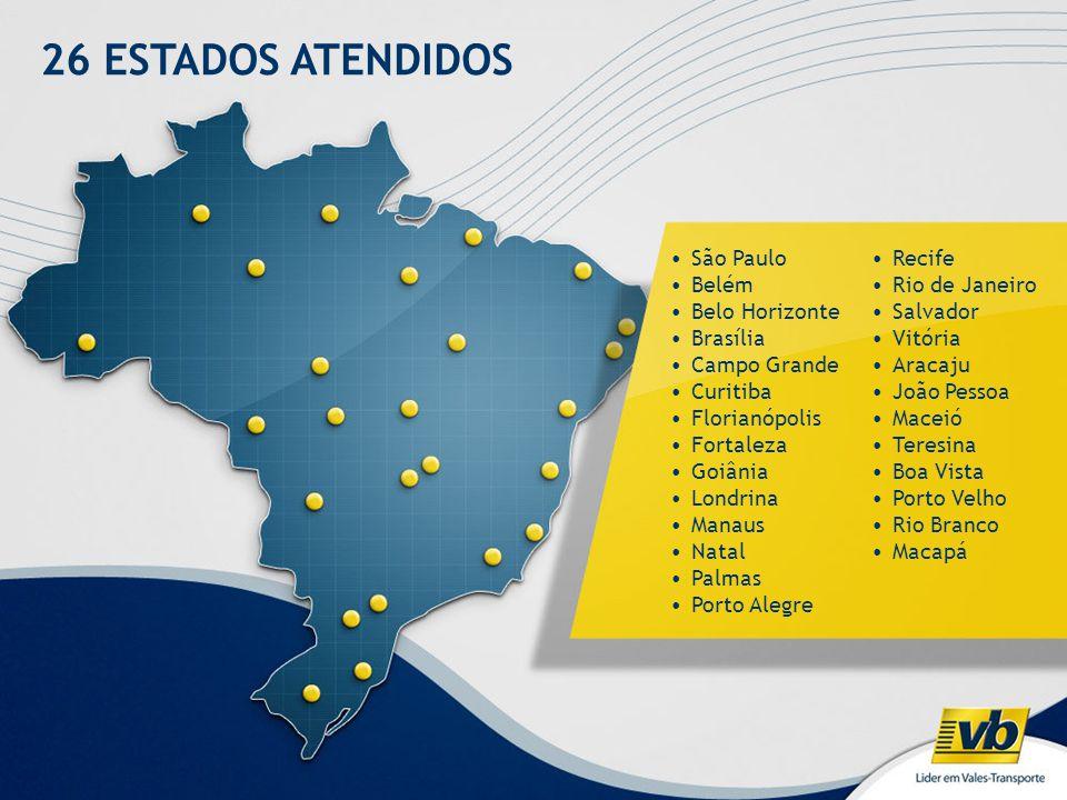26 ESTADOS ATENDIDOS •São Paulo •Belém •Belo Horizonte •Brasília •Campo Grande •Curitiba •Florianópolis •Fortaleza •Goiânia •Londrina •Manaus •Natal •