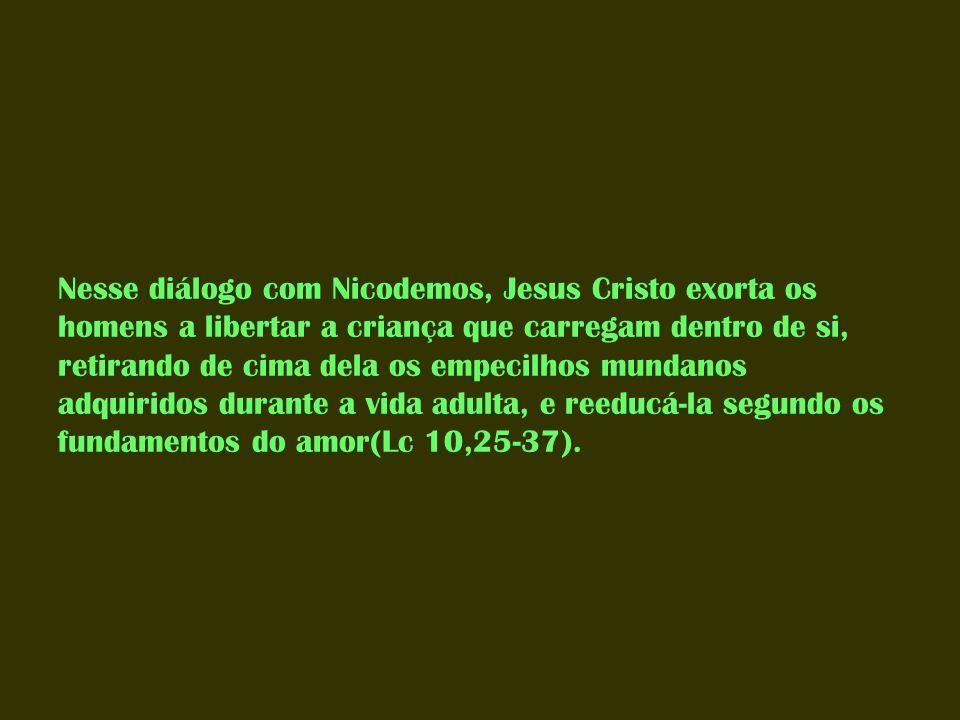 Este é o único processo de renascimento que deixa o homem apto para morar no Reino de Deus!...