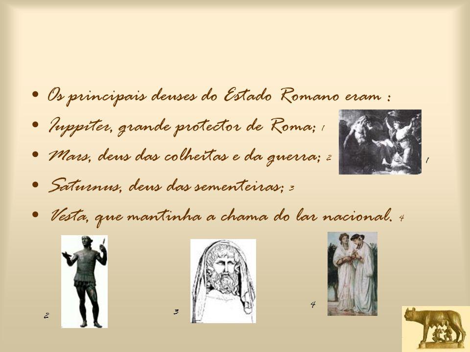 LOCALIZAÇÃO DOS SANTUÁRIOS •A implantação dos santuários não deixava de se enquadrar na urbanização da cidade; vários santuários se localizavam no Forum.