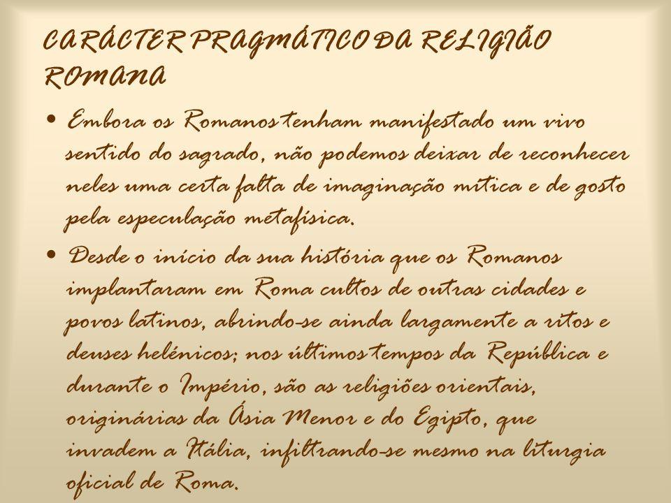 O CULTO (SACRIFÍCIOS; PRECES E FESTIVIDADES) •Os Romanos dirigiam preces aos deuses e ofereciam- lhes sacrifícios de vítimas; •O fim das preces e dos