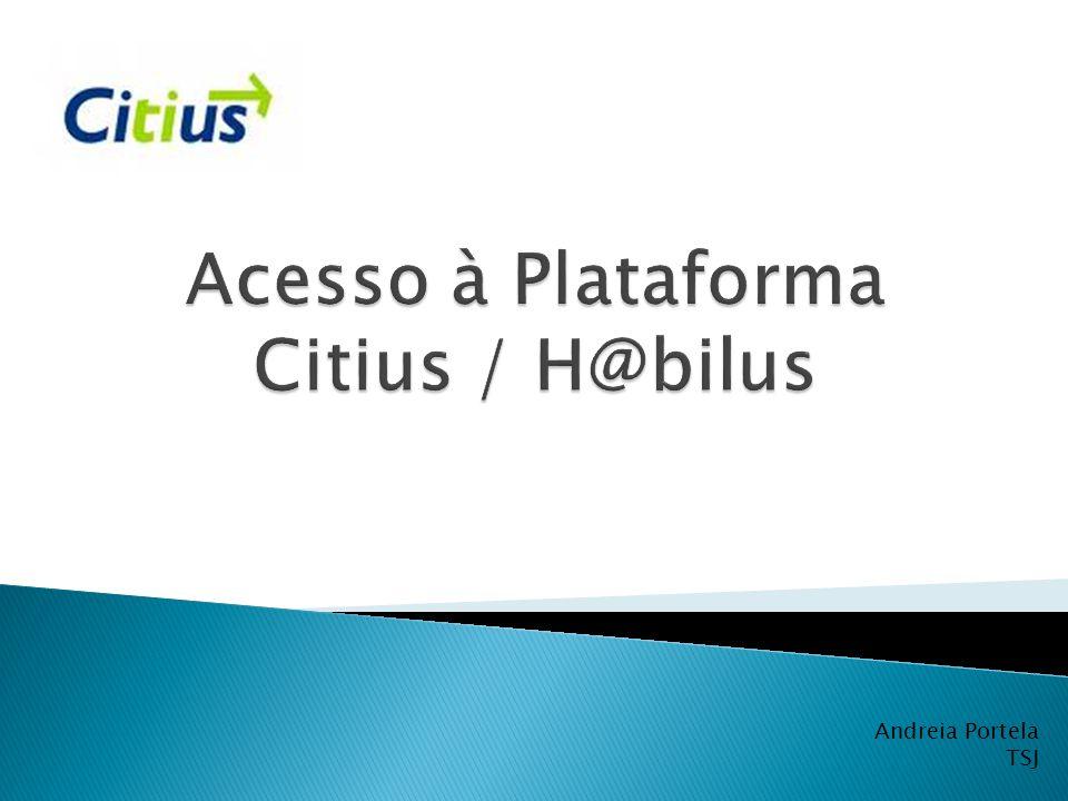  O Citius é uma plataforma informática multifacetada, partilhada por Juízes, magistrados do Ministério Público, oficiais de justiça, advogados e solicitadores, os quais com acessos diferenciados, podem praticar a generalidade dos actos processuais por tramitação electrónica de dados.