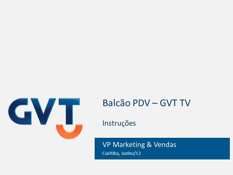 Informações gerais Material: Balcão de PDV para divulgação da GVT TV, com suporte para colocação de monitor de TV.