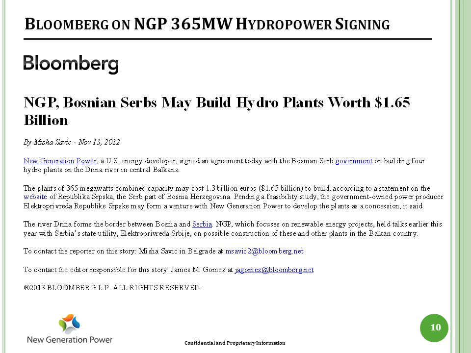 Confidential and Proprietary Information 10 B LOOMBERG ON NGP 365MW H YDROPOWER S IGNING