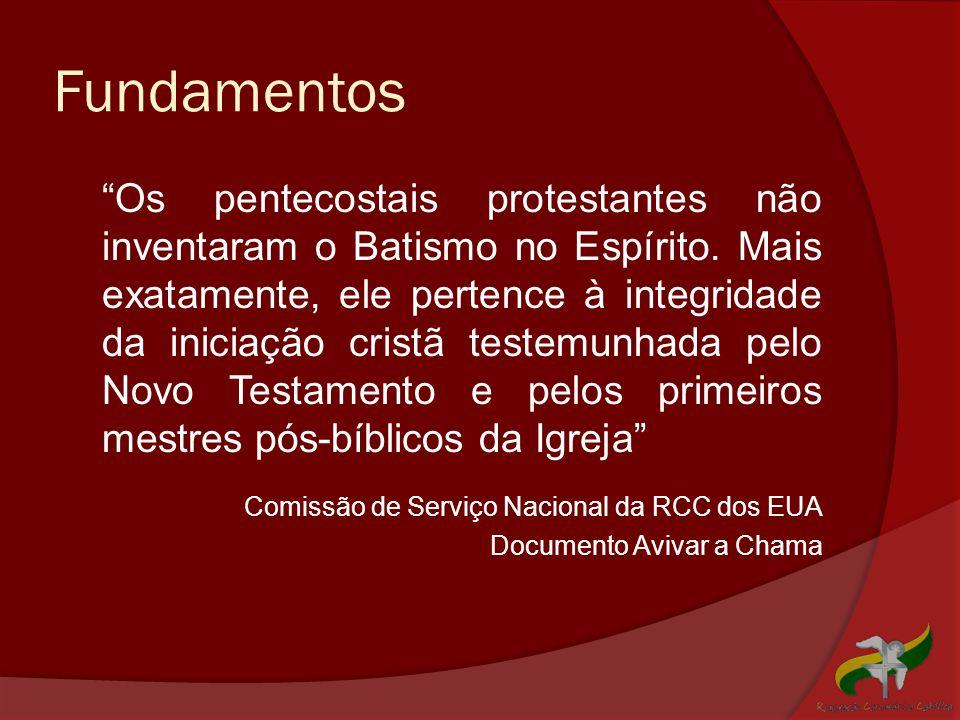 """Fundamentos """"Os pentecostais protestantes não inventaram o Batismo no Espírito. Mais exatamente, ele pertence à integridade da iniciação cristã testem"""
