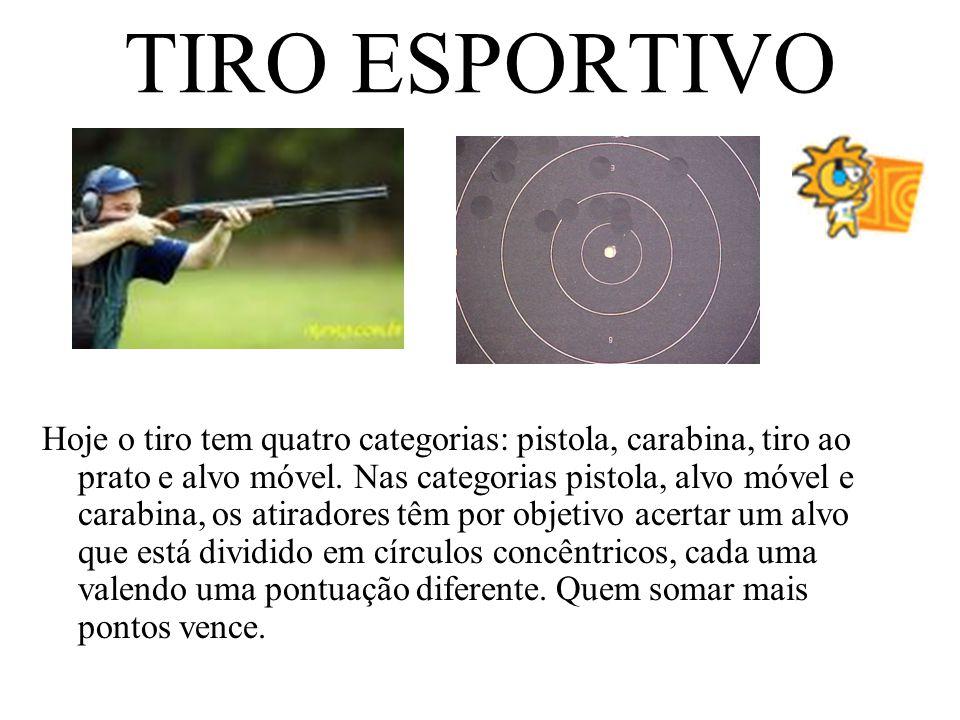 TIRO ESPORTIVO Hoje o tiro tem quatro categorias: pistola, carabina, tiro ao prato e alvo móvel. Nas categorias pistola, alvo móvel e carabina, os ati