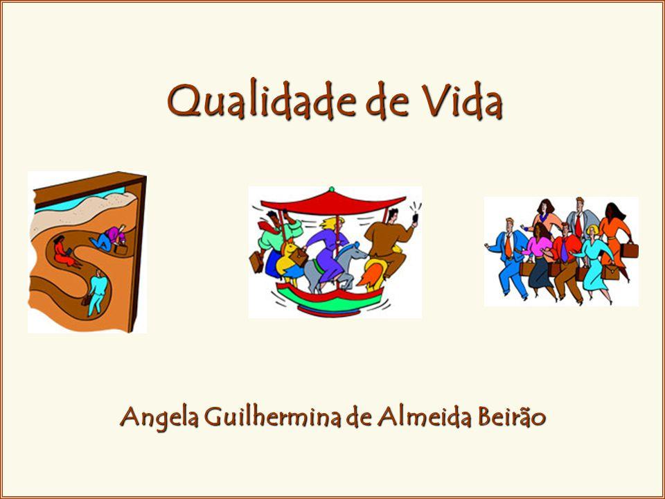 Qualidade de Vida Angela Guilhermina de Almeida Beirão