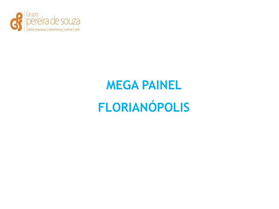 MEGA PAINEL FLORIANÓPOLIS