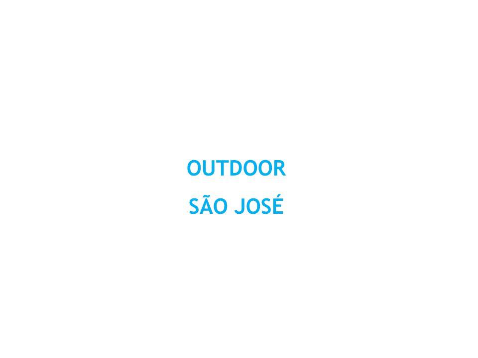 OUTDOOR SÃO JOSÉ