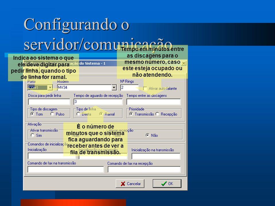 Configurando o servidor/comunicação Indica ao sistema o que ele deve digitar para pedir linha, quando o tipo de linha for ramal.